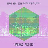 Miami WMC 2018 Selected by Mata Jones de Various Artists