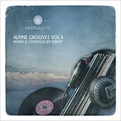 Alpine Grooves, Vol. 4 (Kristallhütte) by Various Artists