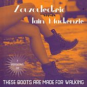 These Boots are Made for Walking by Zouzoulectric