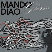 Gloria by Mando Diao