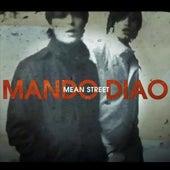 Mean Street by Mando Diao