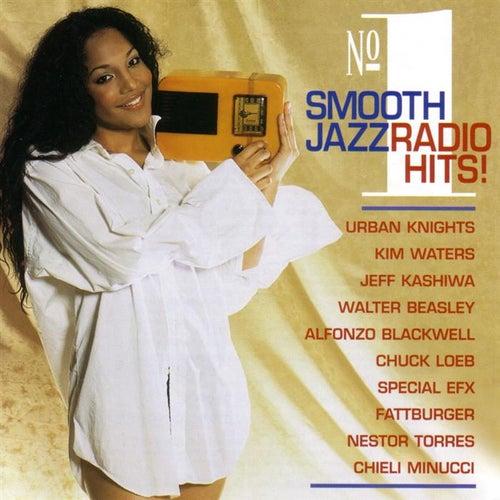 No. 1 Smooth Jazz Radio Hits by Various Artists