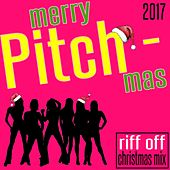 Merry Pitch - Mas (Riff off Christmas Mix 2017) by Various Artists