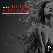 House Boutique, Vol. 19 - Funky & Uplifting House Tunes by Various Artists