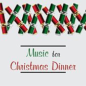 Music for Christmas Dinner (Instrumentals) de Various Artists