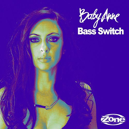 Bass Switch by Baby Anne