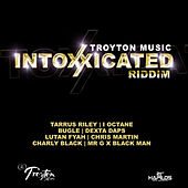 Intoxxicated Riddim de Various Artists