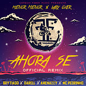 Ahora Se (Remix) by Menor Menor and Brytiago Lary Over