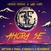 Ahora Se (Remix) de Menor Menor and Brytiago Lary Over