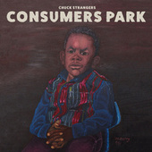 Consumers Park by Chuck Strangers