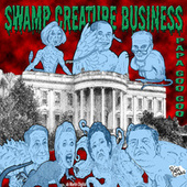 Swamp Creature Business by Trade Martin