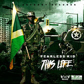 This Life by Fearless Kid