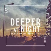 Deeper at Night, Vol. 21 by Various Artists