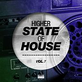 Higher State of House, Vol. 7 by Various Artists