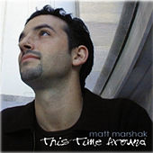 This Time Around de Matt Marshak