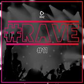 #Rave #11 by Various Artists