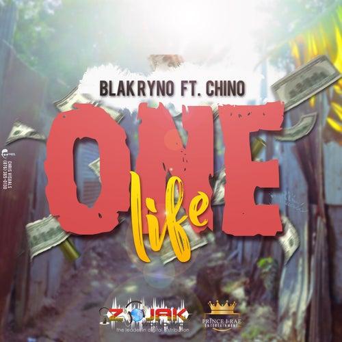 One Life (feat. Chino) by Blak Ryno