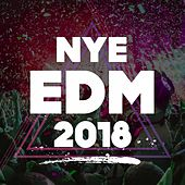 Nye EDM 2018 by Various Artists