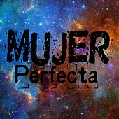 Mujer Perfecta (feat. Kney) by Dexter