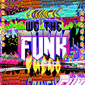 We The Funk by Dillon Francis