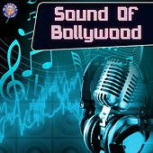 Sound of Bollywood by Various Artists