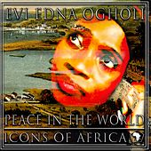 Peace In The World by Evi-Edna Ogholi
