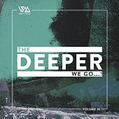 The Deeper We Go..., Vol. 31 by Various Artists