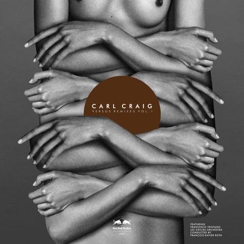 Versus Remixes, Vol. 1 by Carl Craig