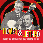 Take Off Your Gloves and Play (Early Recordings 1946-1948) de Homer and Jethro