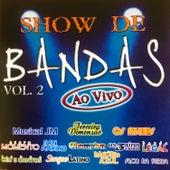 Show de Bandas Ao Vivo 1, Vol. 2 de Various Artists