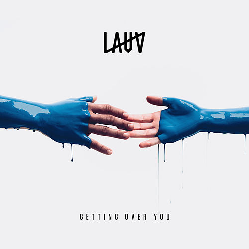 Getting over You by Lauv