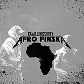 Afro Finska - EP by Cavallini