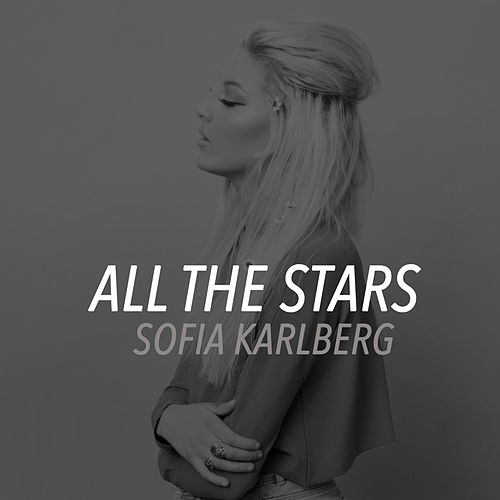 All The Stars de Sofia Karlberg
