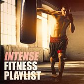 Intense Fitness Playlist by Various Artists