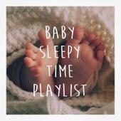 Baby Sleepy Time Playlist de Various Artists