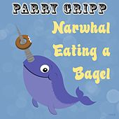 Narwhal Eating a Bagel by Parry Gripp