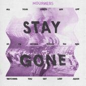 Stay Gone de Mourners