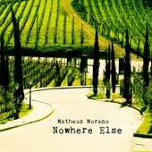 Nowhere Else de Matheus Moreno