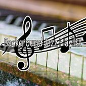 Background Jazz Playlist by Lounge Café