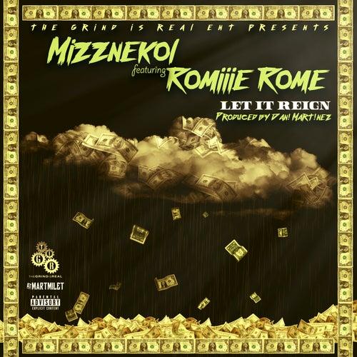 Let it Reign (feat. Romiiie Rome) by Mizznekol