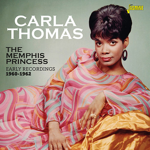 The Memphis Princess (Early Recordings 1960-1962) von Carla Thomas