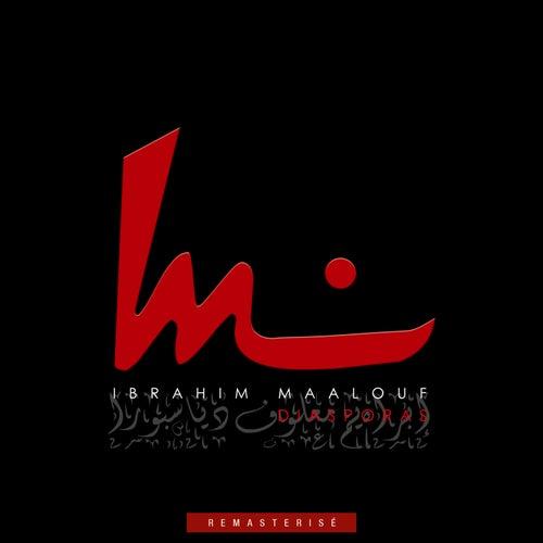 Diasporas (Version remasterisée) de Ibrahim Maalouf