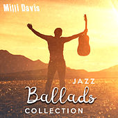 Jazz Ballads Collection von Milli Davis