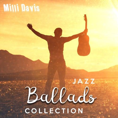 Jazz Ballads Collection de Milli Davis