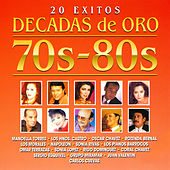 Décadas de Oro 70s-80s by Various Artists