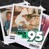 Back to 95, Pt. 3 by Mercston