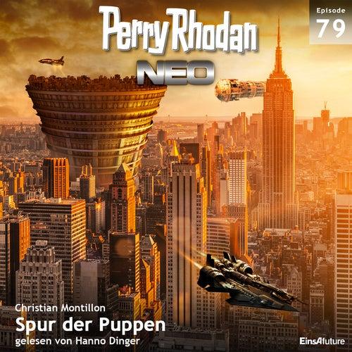 Spur der Puppen - Perry Rhodan - Neo 79 (Ungekürzt) von Christian Montillon