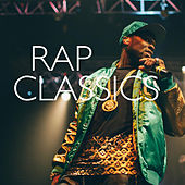 Rap Classics von Various Artists