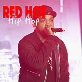 Red Hot Hip Hop de Various Artists