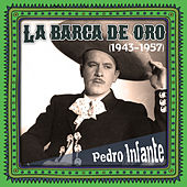La barca de oro (1943 -1957) by Pedro Infante